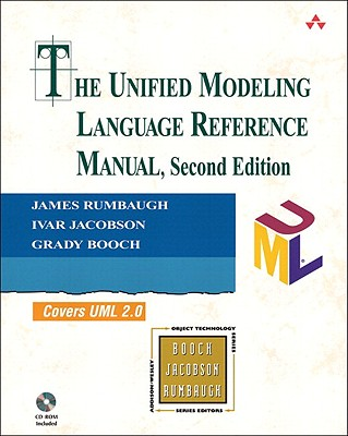The Unified Modeling Language Reference Manual By Rumbaugh, James/ Jacobson, Ivar/ Booch, Grady